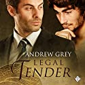 Legal Tender: Art Stories, Book 4 Audiobook by Andrew Grey Narrated by John Solo