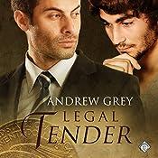 Legal Tender: Art Stories, Book 4   Andrew Grey
