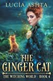 The Ginger Cat (The Witching World) (Volume 4)