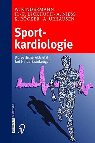 Sportkardiologie. Körperliche Aktivität bei Herzerkrankungen