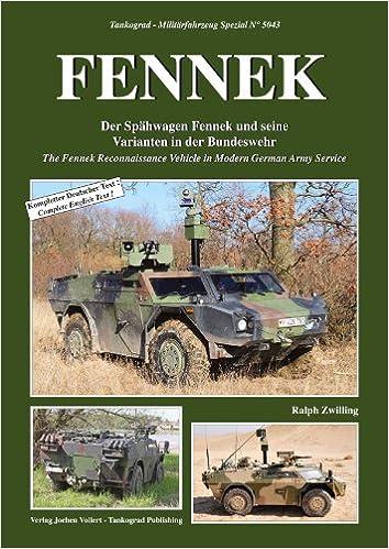 Tankograd,NEU/& 5043 FENNEK Der Spähwagen Fennek und seine Varianten in der BW