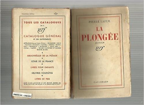 Ebook nl téléchargement gratuit Pierre Lafue. La Plongée by Pierre Lafue en français PDF iBook