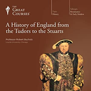 A History of England from the Tudors to the Stuarts Lecture