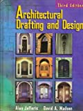 Architectural Drafting and Design, Jefferis, Alan, 0827367503
