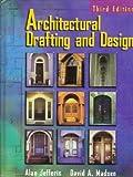 Architectural Drafting and Design, Jefferis, Alan, 0827367503