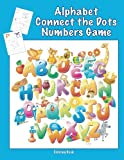 img - for Alphabet Connect the Dots Numbers Game Coloring Book book / textbook / text book