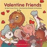 Valentine Friends, April Jones Prince, 0439799996