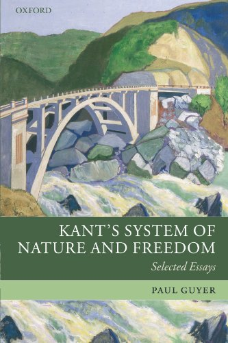 Kant's System of Nature and Freedom: Selected Essays