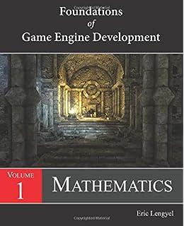 Foundations Of Game Engine Development Volume 1 Mathematics