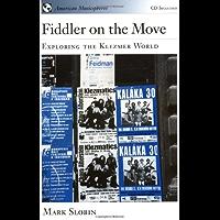 Fiddler on the Move: Exploring the Klezmer World Book book cover