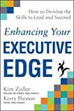 Enhancing Your Executive Edge: How to Develop the Skills to Lead and Succeed