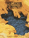 Volcanoes of Indonesia, Carl-Bernd Kaehlig and Andrew Wright, 9814385026