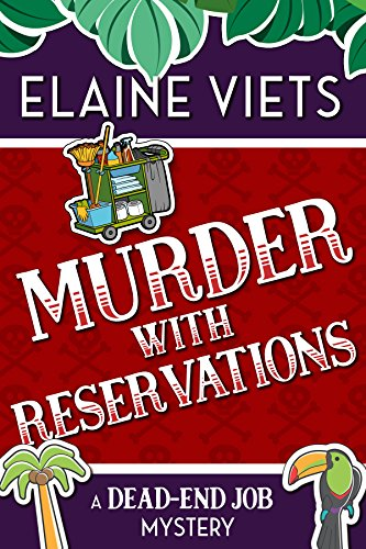 Murder with Reservations (A Dead-End Job Mystery Book 6) by [Viets, Elaine]