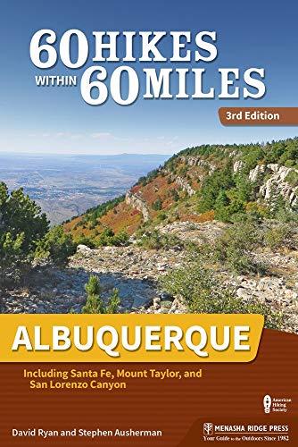 Pdf Travel 60 Hikes Within 60 Miles: Albuquerque: Including Santa Fe, Mount Taylor, and San Lorenzo Canyon