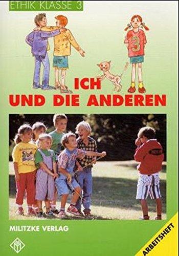 Ethik Grundschule: Ethik, Ausgabe Grundschule, Klasse 3