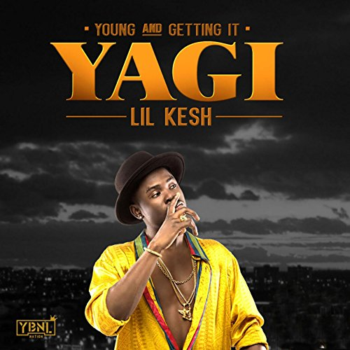 Y.A.G.I (Young and Getting It)...