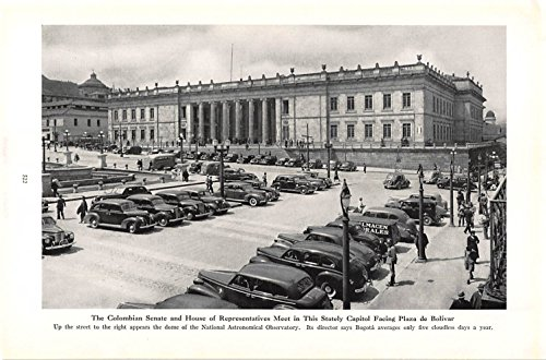 Print Ad 1940 The Colombian Senate and House of Representatives Meet in this Stately Capitol Facing Plaza de Bolivar