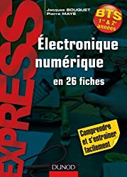 Électronique numérique en 26 fiches - BTS