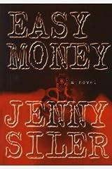 Easy Money by Jenny Siler (1999-01-18)