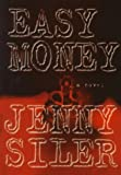 img - for Easy Money by Jenny Siler (1999-01-18) book / textbook / text book