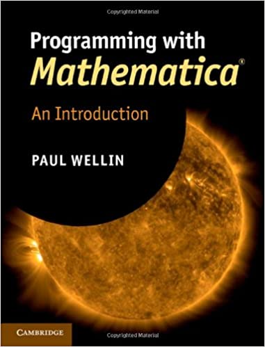 programming with mathematica wellin paul