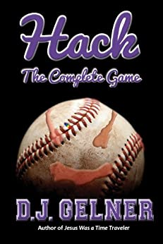 Hack: The Complete Game (Hack: The Complete Game (Omnibus) Book 4) by [Gelner, D.J.]