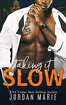 Taking It Slow (Doing Bad Things Book 3) by [Marie, Jordan]