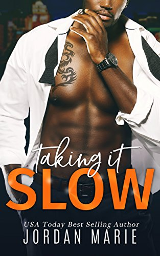 Taking It Slow (Doing Bad Things Book 3)