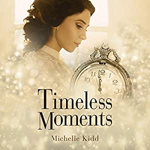 Timeless Moments Audiobook