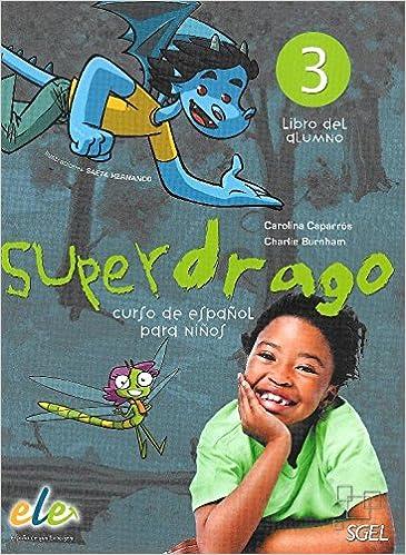Superdrago 3 alumno: Amazon.es: Carolina Caparrós Torres ...