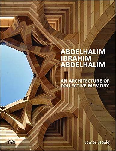 Abdelhalim Ibrahim Abdelhalim: An Architecture Of Collective Memory - Libros de archivos pdf gratis para descargar gratis