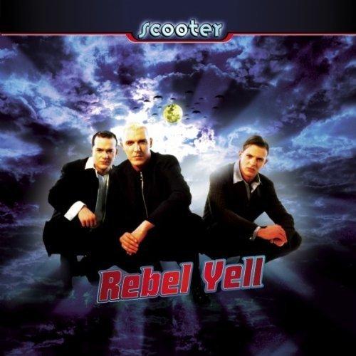 Scooter - Rebel Yell - Zortam Music