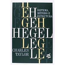 Hegel. Sistema, Método e Estrutura