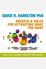 Secrets and Rules for Attracting What You Want Audio CD