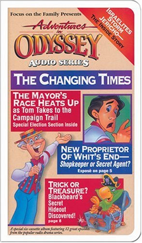 Read Online The Changing Times (Adventures in Odyssey) PDF