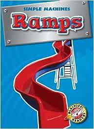 Ramps (Blastoff Readers. Level 4)