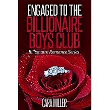 Engaged to the Billionaire Boys Club (Billionaire Romance Series Book 15)
