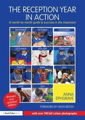Read Online [(The Reception Year in Action: A Month-by-Month Guide to Success in the Classroom)] [Author: Anna Ephgrave] published on (February, 2013) pdf epub