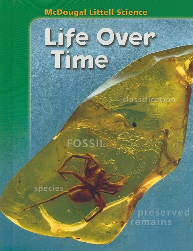 McDougal Littell Science: Student Edition Life Over Time 2007