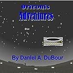 Orieonis Adventures | Daniel DuBour