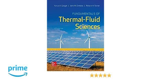 Amazon fundamentals of thermal fluid sciences 9780078027680 amazon fundamentals of thermal fluid sciences 9780078027680 yunus a cengel dr robert h turner john m cimbala books fandeluxe Choice Image