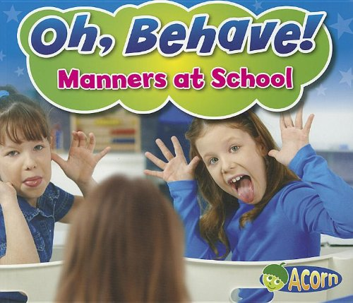 Download Manners at School (Oh, Behave!) ebook