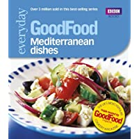 Good Food: Mediterranean Dishes: Triple-tested Recipes: 101 Mediterranean Dishes (GoodFood 101)