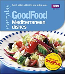 Good food mediterranean dishes triple tested recipes 101 good food mediterranean dishes triple tested recipes 101 mediterranean dishes goodfood 101 amazon good food guides 8601404262166 books forumfinder Choice Image