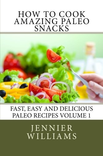 Meteor download how to cook amazing paleo snacks fast easy and download how to cook amazing paleo snacks fast easy and delicious paleo recipes book pdf audio idnltzt16 forumfinder Choice Image
