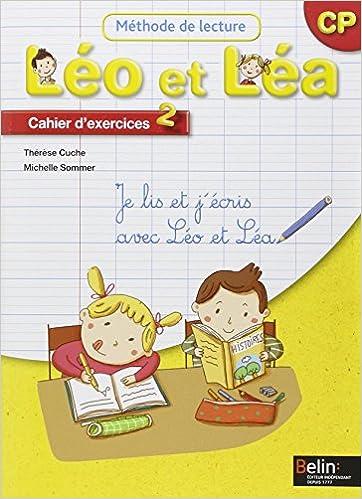 Méthode de lecture Léo et Léa CP : Cahier d'exercices 2 pdf epub