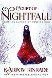 Court of Nightfall (The Nightfall Chronicles Book 1)