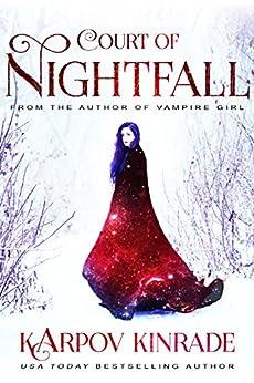 Court of Nightfall (The Nightfall Chronicles Book 1) by [Kinrade, Karpov]