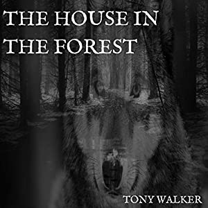 The House in the Forest Audiobook
