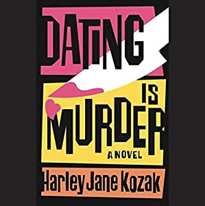 Dating Is Murder Audiobook